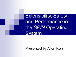 Extensibility, Safety and Performance in the SPIN