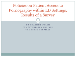 Policies on Patient Access to Pornography within LD
