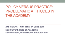 Policy versus practice: Problematic attitudes in the academy