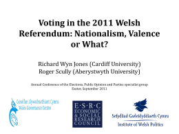 The Referendum and Assembly Election