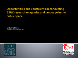 Opportunities and constraints in conducting ESRC …