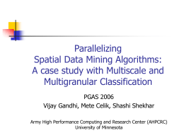 Parallelizing Multiscale and Multigranular Spatial Data