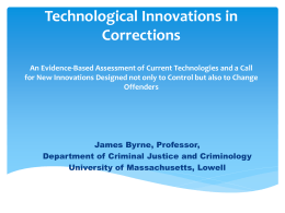 Technological Innovations and Offender Reentry: An