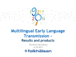 Multilingual Early Language Transmission