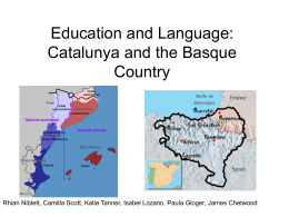 Education and Language: Catalunya and the Basque Country