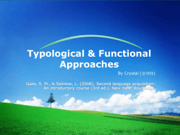 Typological & Functional Approaches
