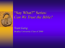 Can We Trust the Bible? - Bethany Community Church