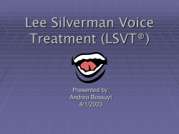 Lee Silverman Voice Treatment