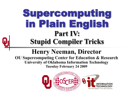 Supercomputing in Plain English: Stupid Compiler Tricks