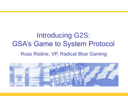 Introducing G2S: GSA's Game to System Protocol Russ