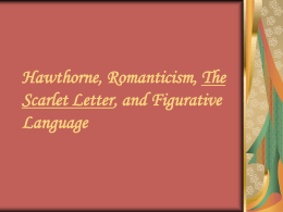 Hawthorne, The Scarlet Letter, and Figurative Language