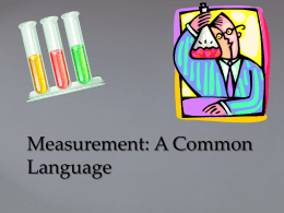 Measurement- A Common Language