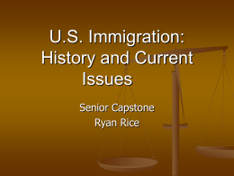 U.S. Immigration: History and Current Issues