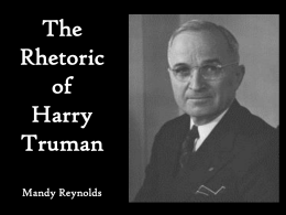 The Rhetoric of Harry Truman