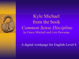 Kyle Michael from the book Common Sense Discipline by