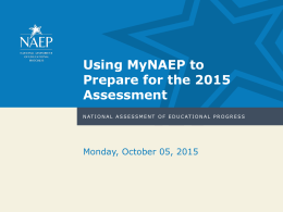 MyNAEP PowerPoint Training Template (*X, 09/12/2014)