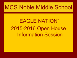 MCS Noble Middle School August 20, 2008