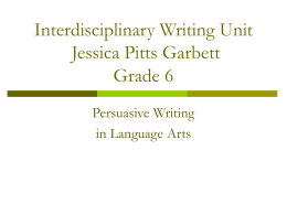 Interdisciplinary Writing Unit Betsy Pitts Grade 6