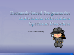 Research-based Programs for Individuals with Autism