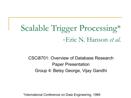 Scalable Trigger Processing
