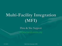Multi-Facility Integration (MFI)