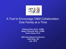 Collaboration with families in the 21st century: the O&M