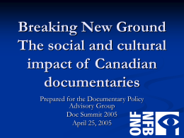 The social and cultural impact of Canadian documentaries