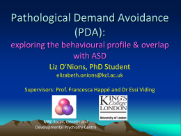 Exploring the concept of Pathological Demand Avoidance