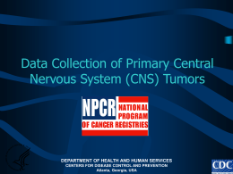 Data Collection of Primary Intracranial and Central