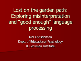 Lost on the garden path: Exploring misinterpretation and
