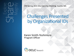 Challenges Presented by Organizational Identifiers