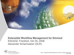 Extensible Workflow Management for Simmod