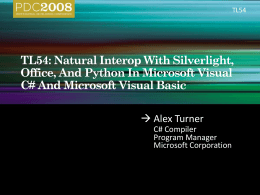 TL54: Natural Interop With Silverlight, Office, And …