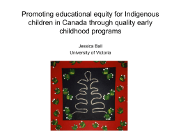 Promoting educational equity for Indigenous children in