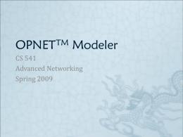 OPNETTM Modeler - Montana State University