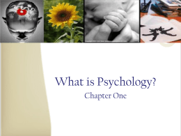 Psychology : Past, Present and Future