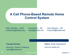 A Cell Phone-Based Remote Home Control System