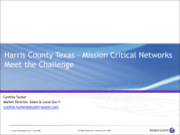 Harris County: Mission Critical Networks Meet the …