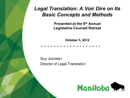 Legal Translation: A Voir Dire on its Basic Concepts and
