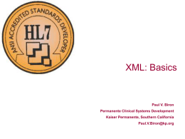 XML Technical Overview and Applications for HL7