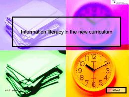 Information literacy in the new curriculum