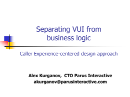 Separating VUI from business logic. Design Approach