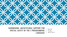 HardBound: Architectural Support for Spatial Safety of the