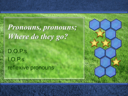 3 places for pronouns