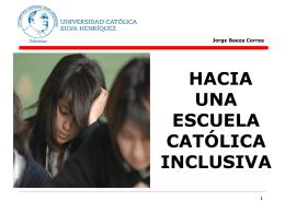 cómo debe ser una escuela inclusiva