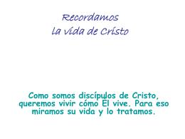 Recordamos la vida de Jesús