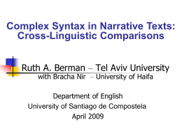 Complex Syntax as a Window on Contrastive Rhetoric in Narratives