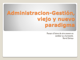 Administracion-Gestión, viejo y nuevo paradigma