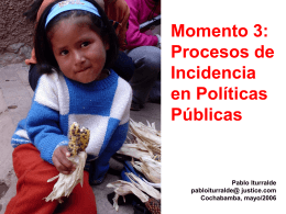 Momento 4: Procesos de Incidencia en Políticas Públicas