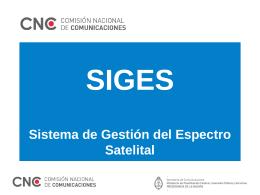 Ver Presentación SIGES - Comisión Nacional de Comunicaciones